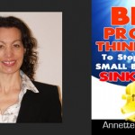 Big Profit Thinking To Stop Your Small Business Sinking